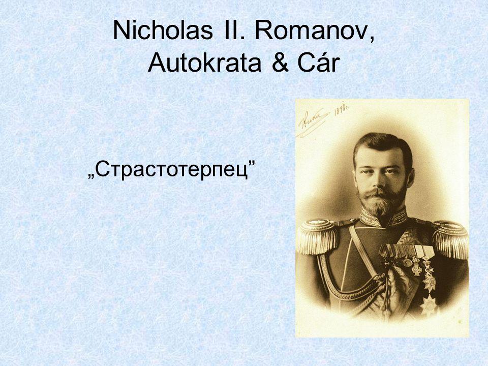Nicholas II. Romanov, Autokrata & Cár