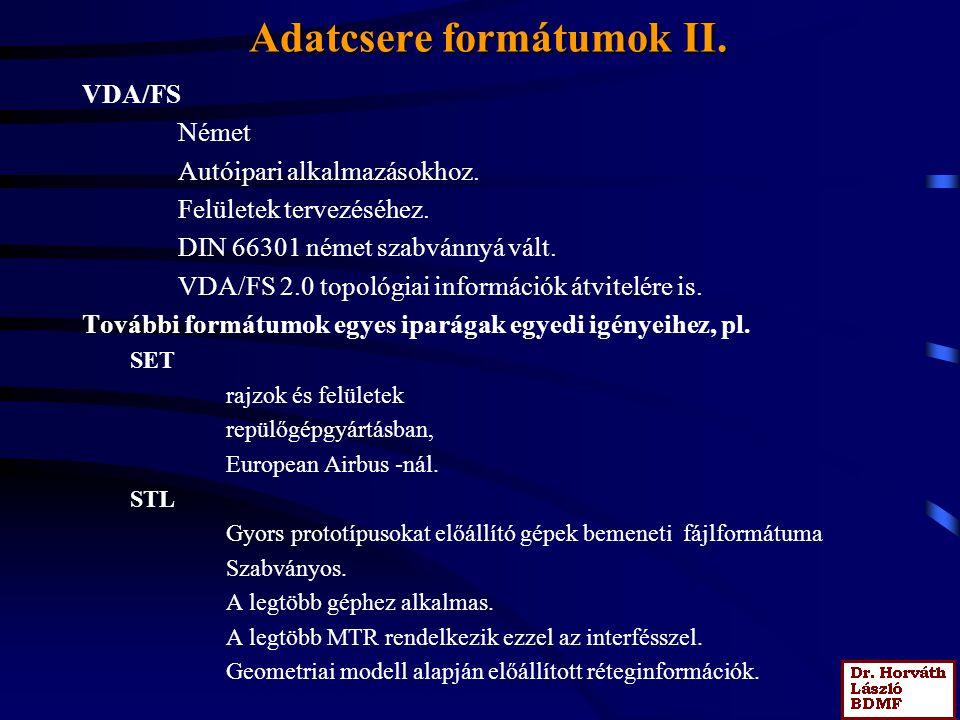 Adatcsere formátumok II.