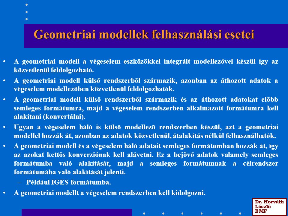 Geometriai modellek felhasználási esetei