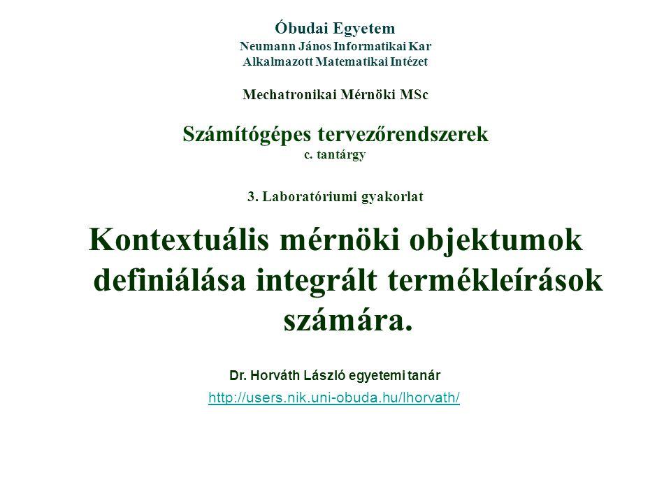 Óbudai Egyetem Neumann János Informatikai Kar. Alkalmazott Matematikai Intézet. Mechatronikai Mérnöki MSc.