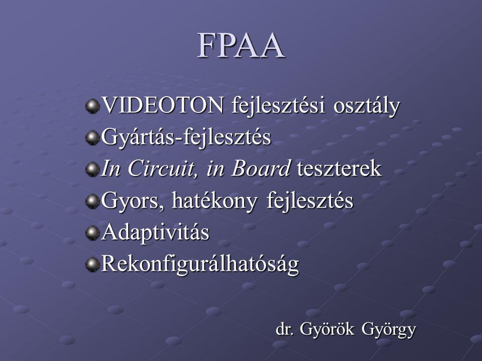 FPAA VIDEOTON fejlesztési osztály Gyártás-fejlesztés