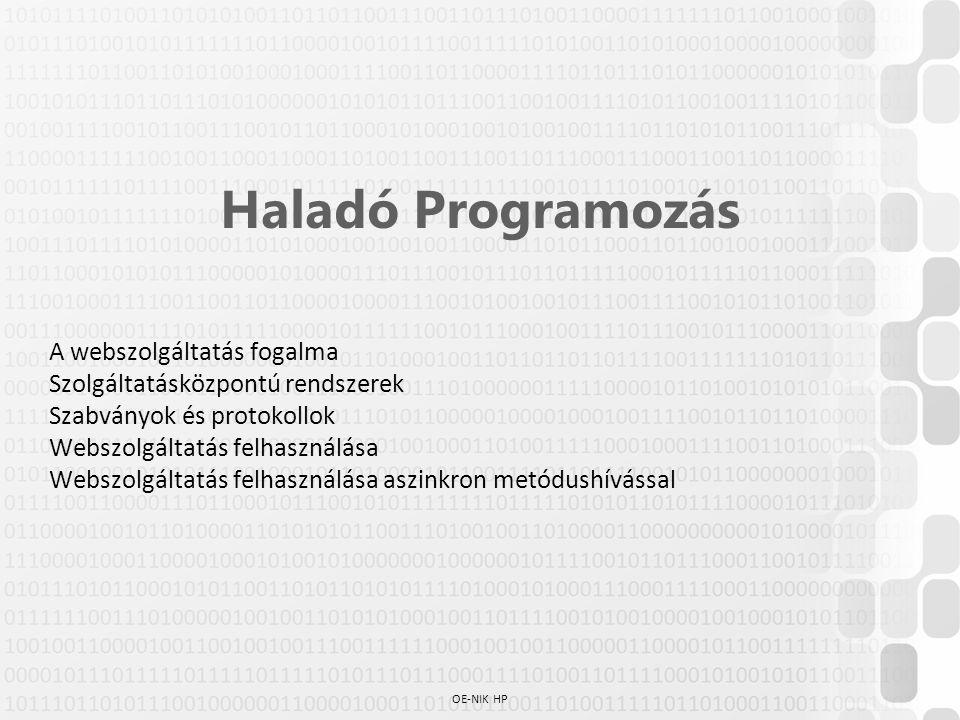 Haladó Programozás A webszolgáltatás fogalma