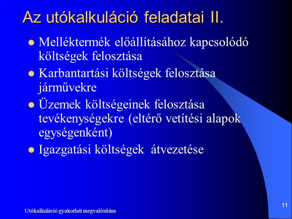 Az utókalkuláció feladatai II.