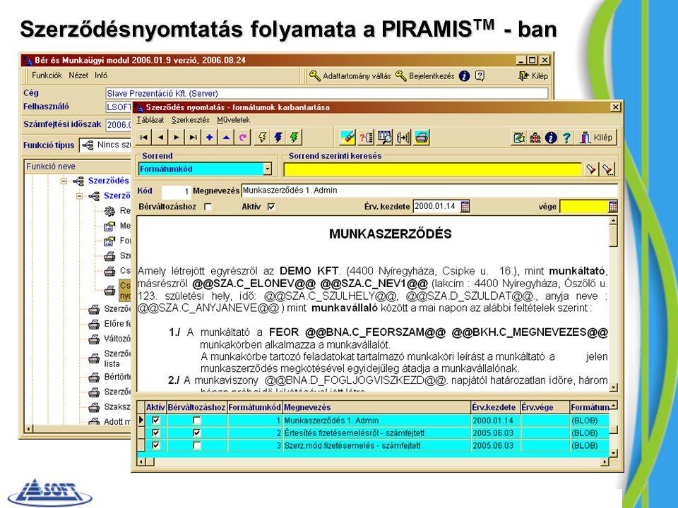 Szerződésnyomtatás folyamata a PIRAMISTM - ban