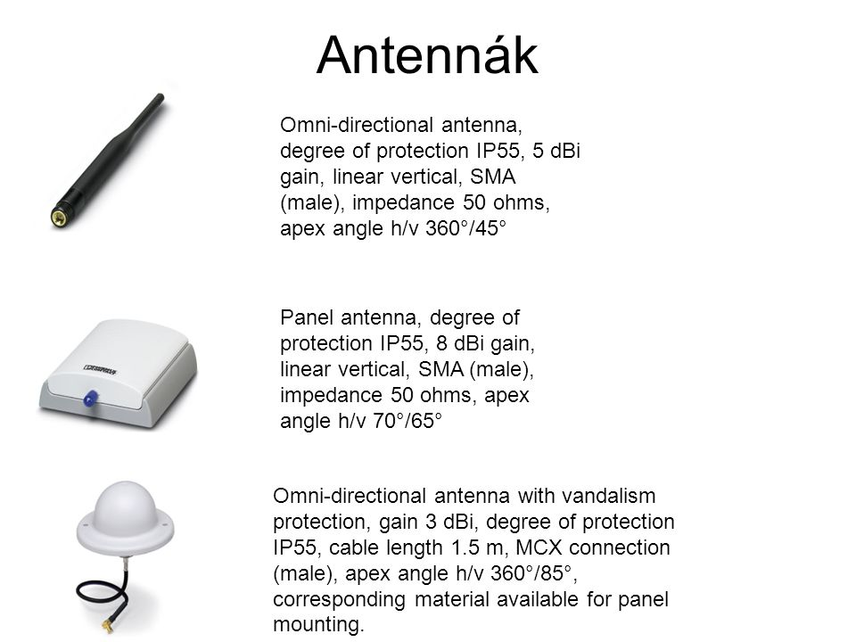 Antennák Omni-directional antenna, degree of protection IP55, 5 dBi gain, linear vertical, SMA (male), impedance 50 ohms, apex angle h/v 360°/45°