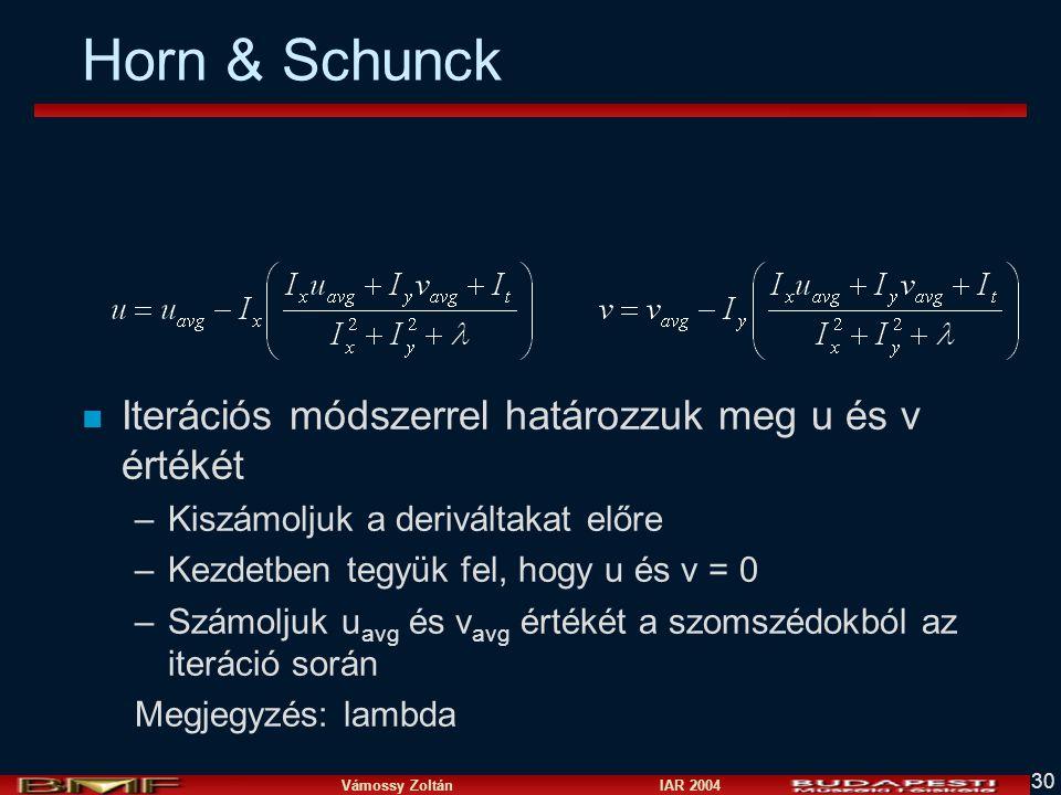 Horn & Schunck Iterációs módszerrel határozzuk meg u és v értékét