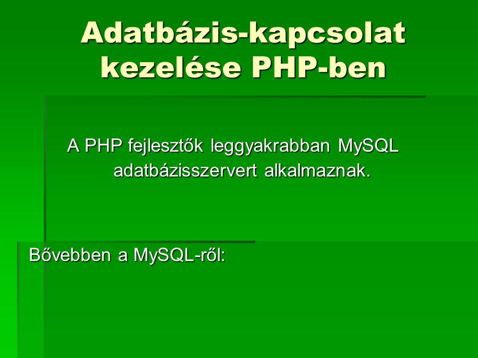 Adatbázis-kapcsolat kezelése PHP-ben