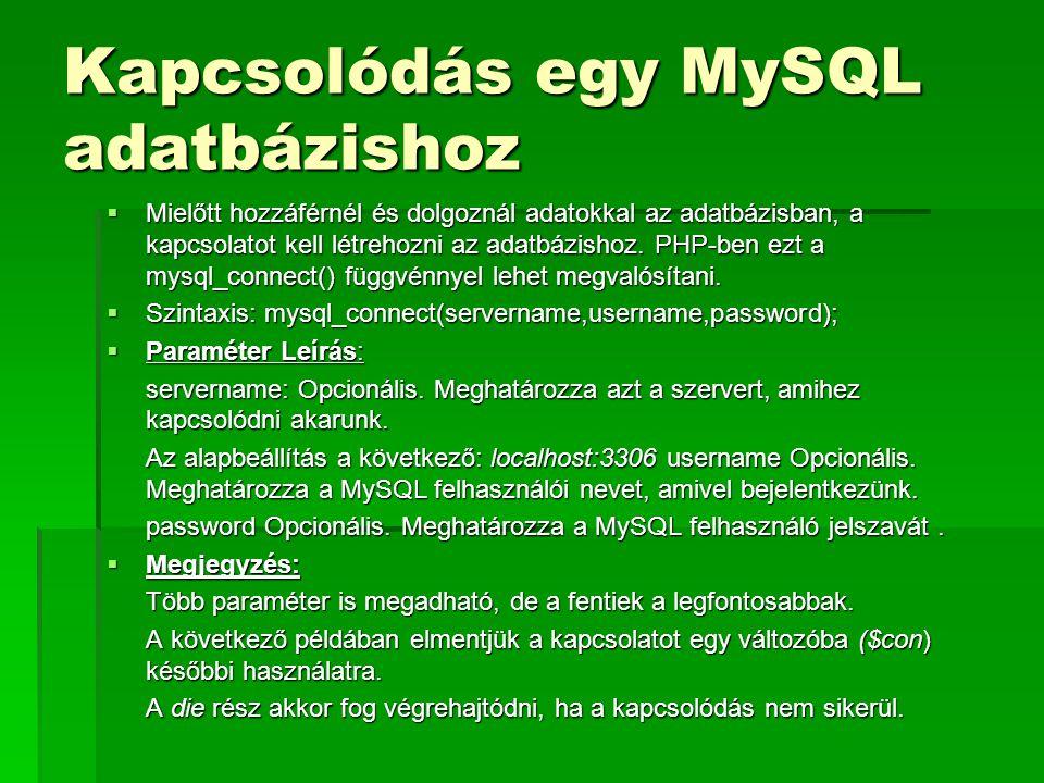 Kapcsolódás egy MySQL adatbázishoz