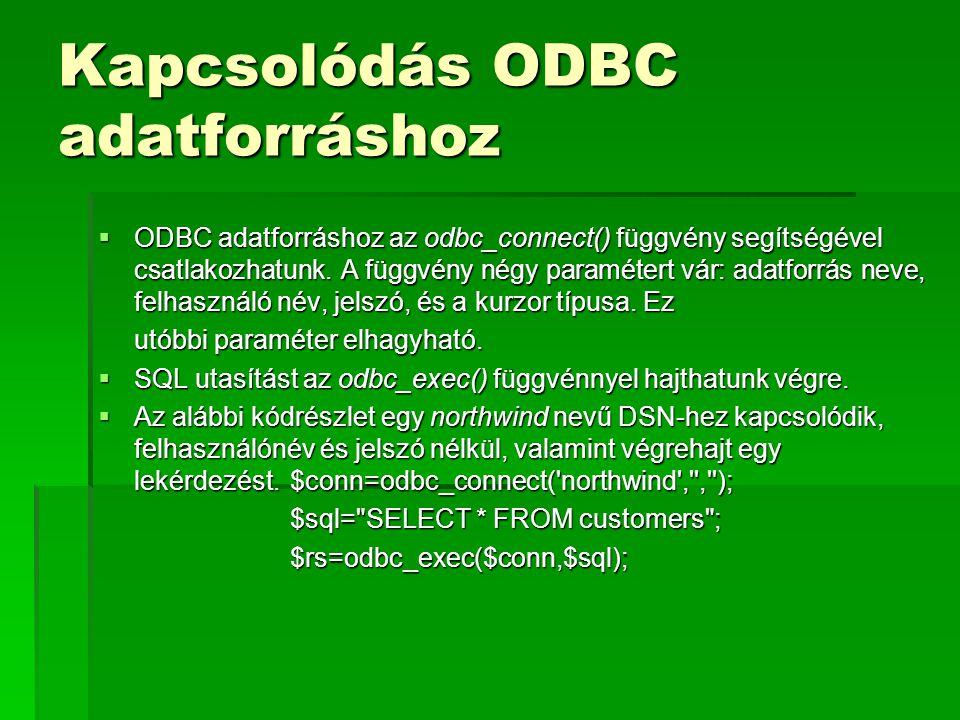 Kapcsolódás ODBC adatforráshoz
