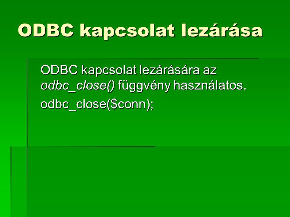 ODBC kapcsolat lezárása