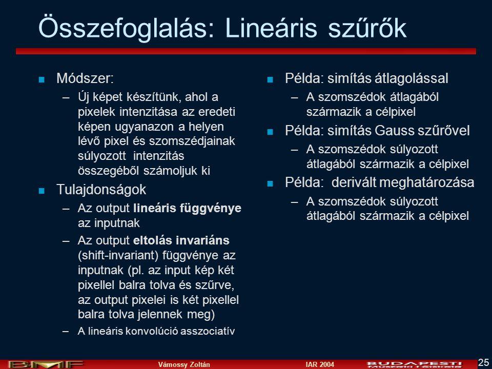 Összefoglalás: Lineáris szűrők