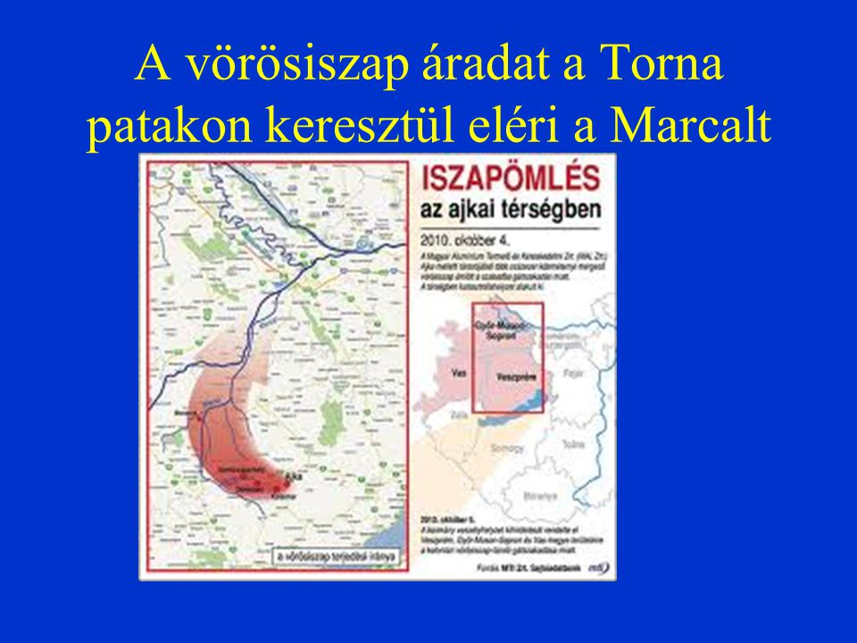 A vörösiszap áradat a Torna patakon keresztül eléri a Marcalt