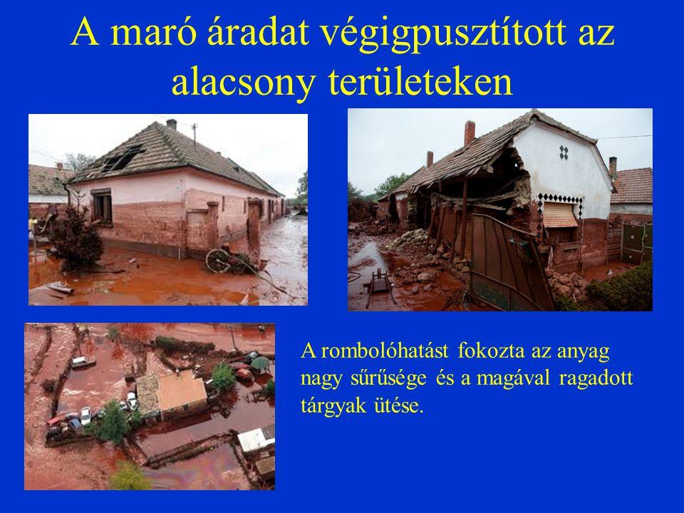A maró áradat végigpusztított az alacsony területeken