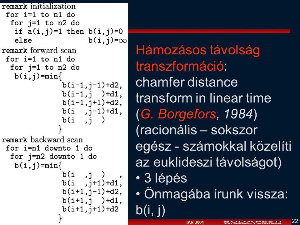 Hámozásos távolság transzformáció:
