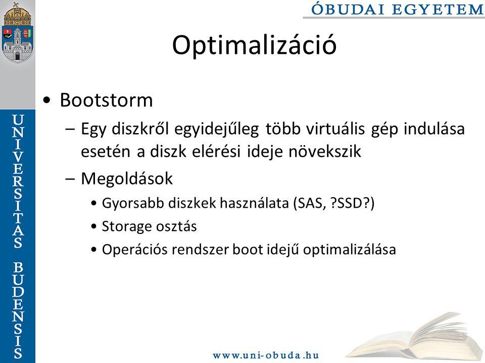 Optimalizáció Bootstorm