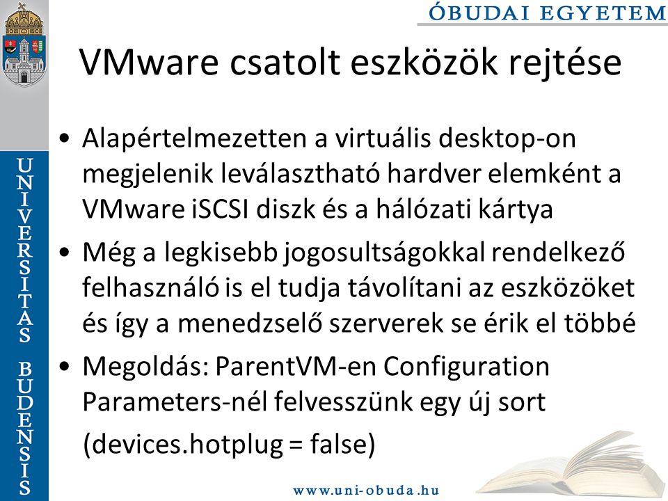 VMware csatolt eszközök rejtése