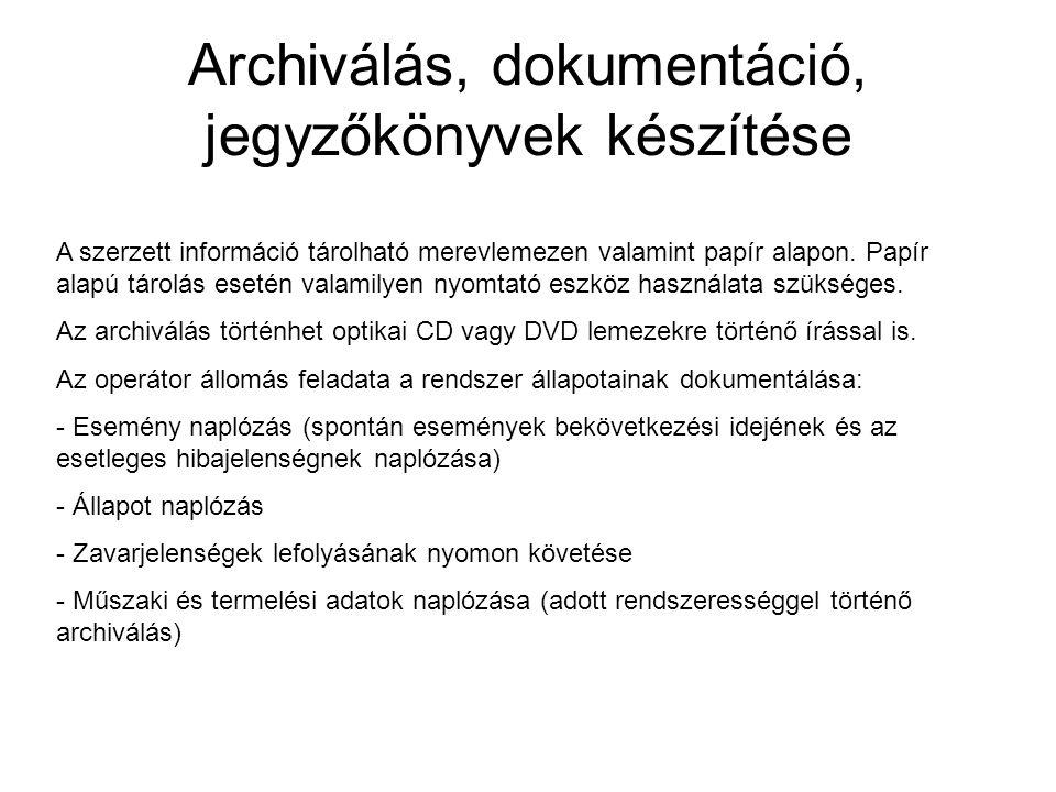 Archiválás, dokumentáció, jegyzőkönyvek készítése