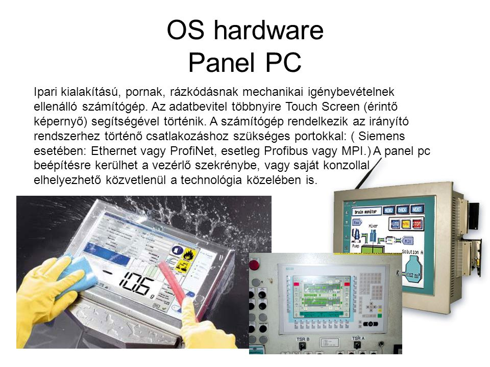 OS hardware Panel PC