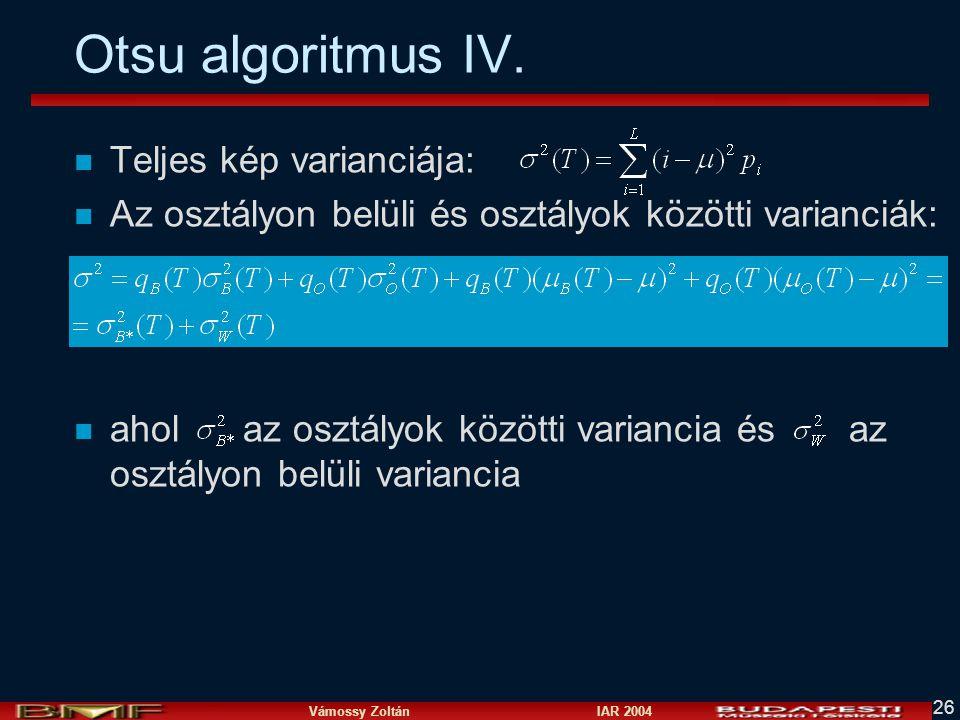 Otsu algoritmus IV. Teljes kép varianciája: