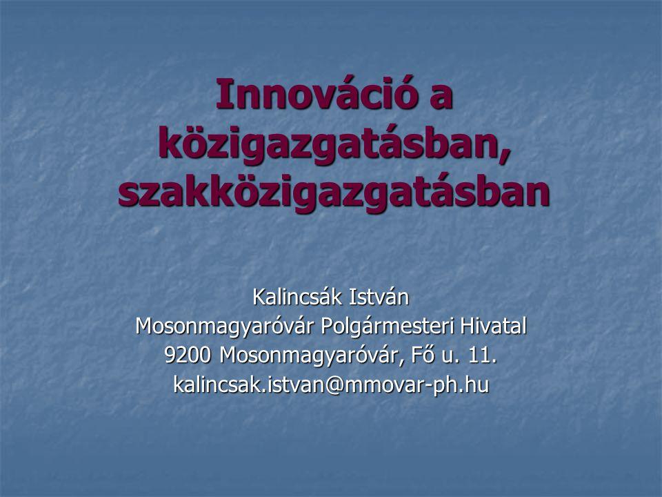 Innováció a közigazgatásban, szakközigazgatásban