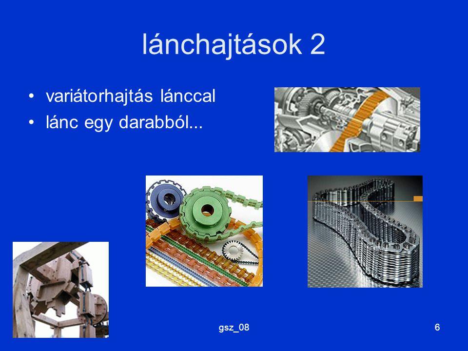 lánchajtások 2 variátorhajtás lánccal lánc egy darabból... gsz_08