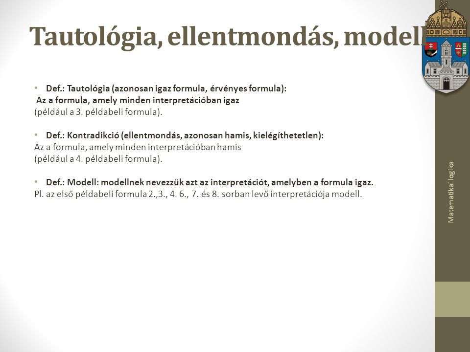 Tautológia, ellentmondás, modell