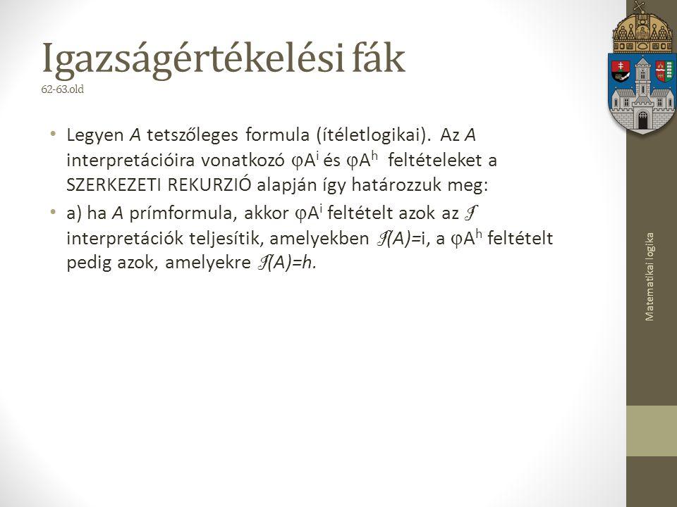 Igazságértékelési fák 62-63.old