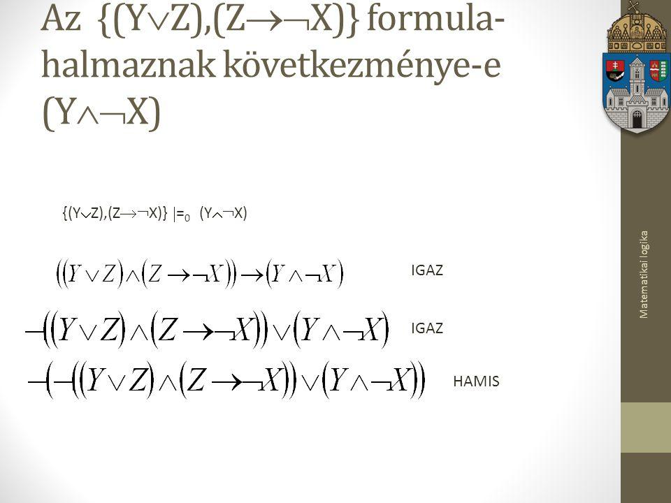 Az {(YZ),(ZX)} formula-halmaznak következménye-e (YX)