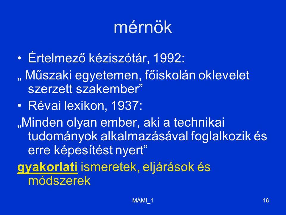 mérnök Értelmező kéziszótár, 1992: