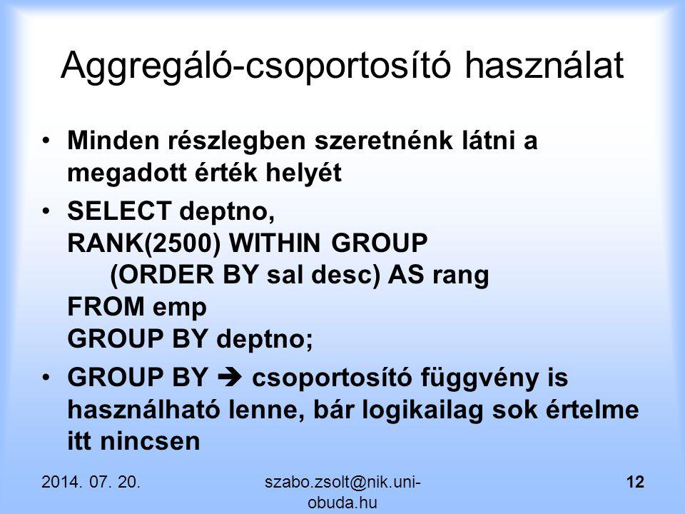 Aggregáló-csoportosító használat