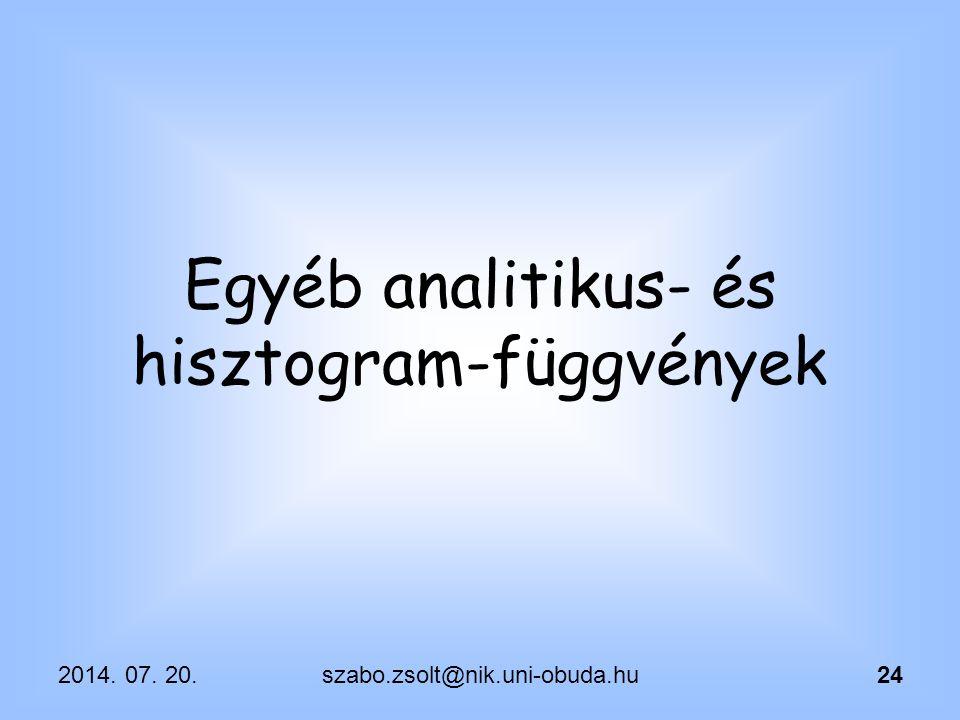 Egyéb analitikus- és hisztogram-függvények
