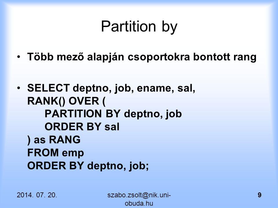 Partition by Több mező alapján csoportokra bontott rang