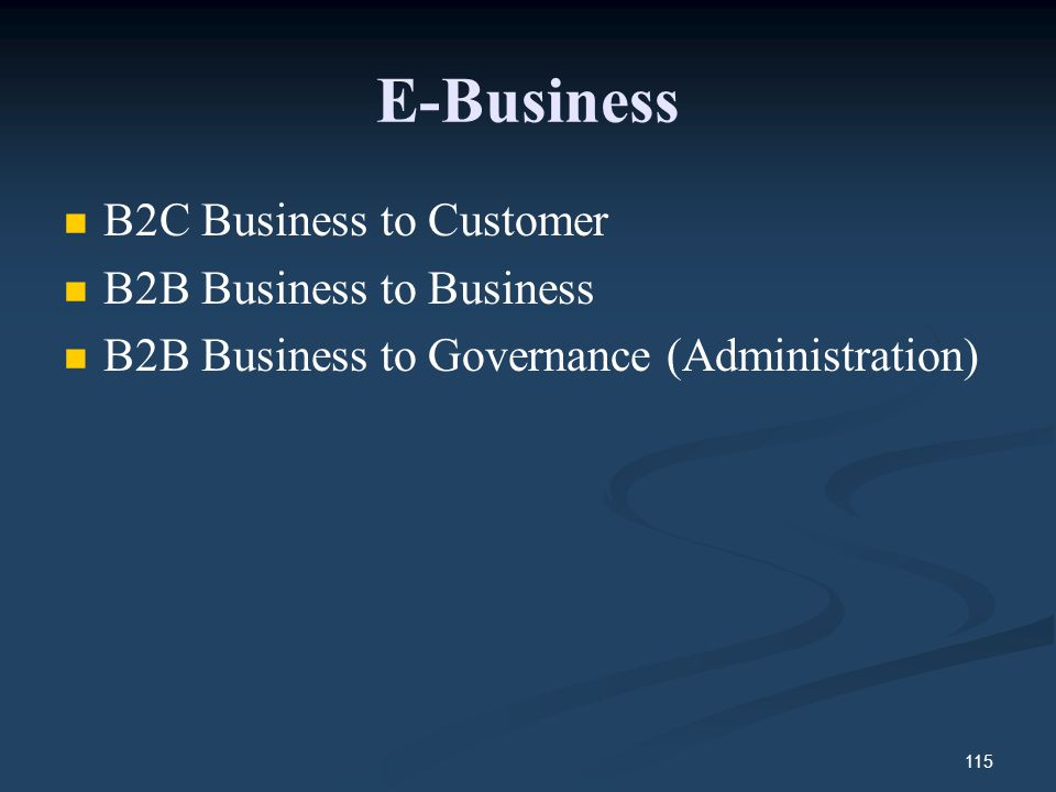 E-Business B2C Business to Customer B2B Business to Business