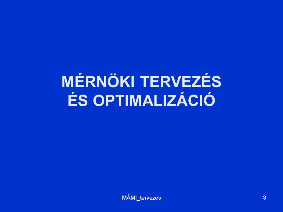 Mérnöki tervezés és optimalizáció