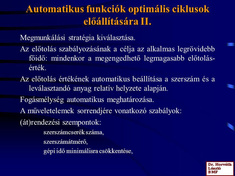 Automatikus funkciók optimális ciklusok előállítására II.