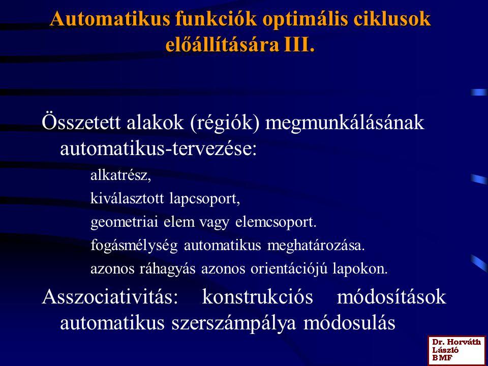 Automatikus funkciók optimális ciklusok előállítására III.
