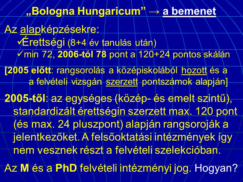 """""""Bologna Hungaricum → a bemenet"""