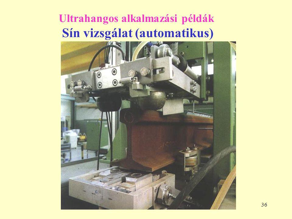 Ultrahangos alkalmazási példák Sín vizsgálat (automatikus)