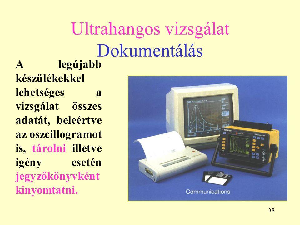 Ultrahangos vizsgálat Dokumentálás