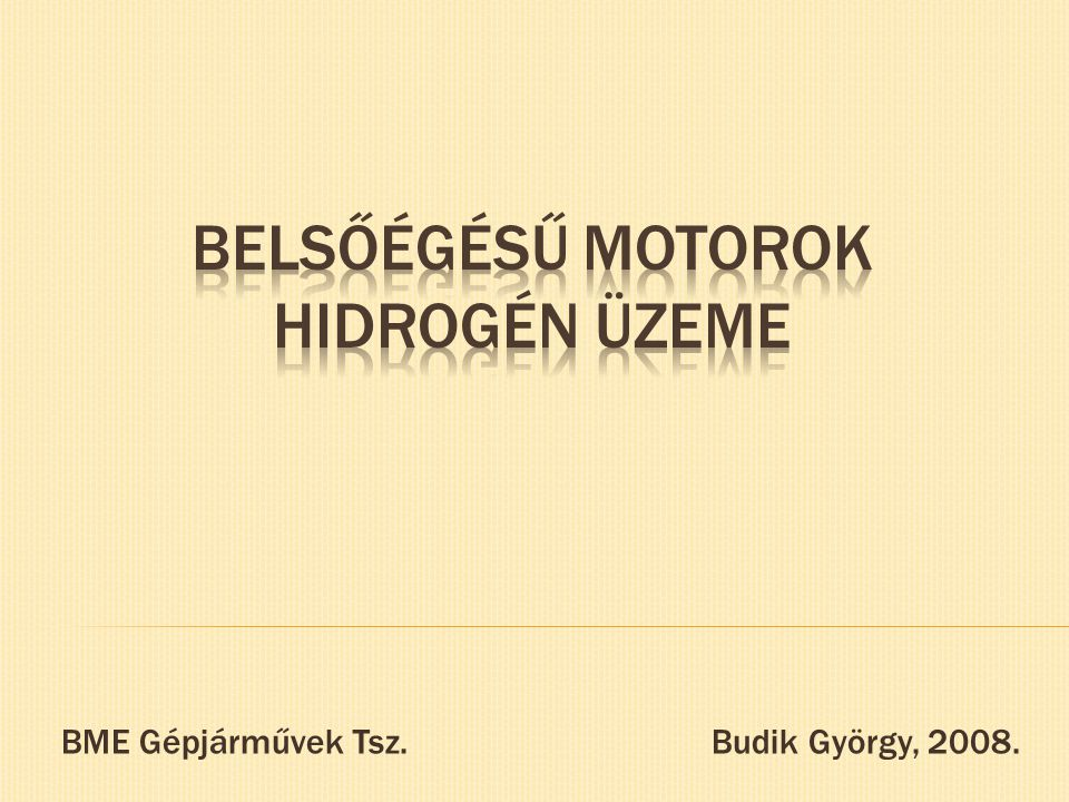 Belsőégésű Motorok Hidrogén Üzeme