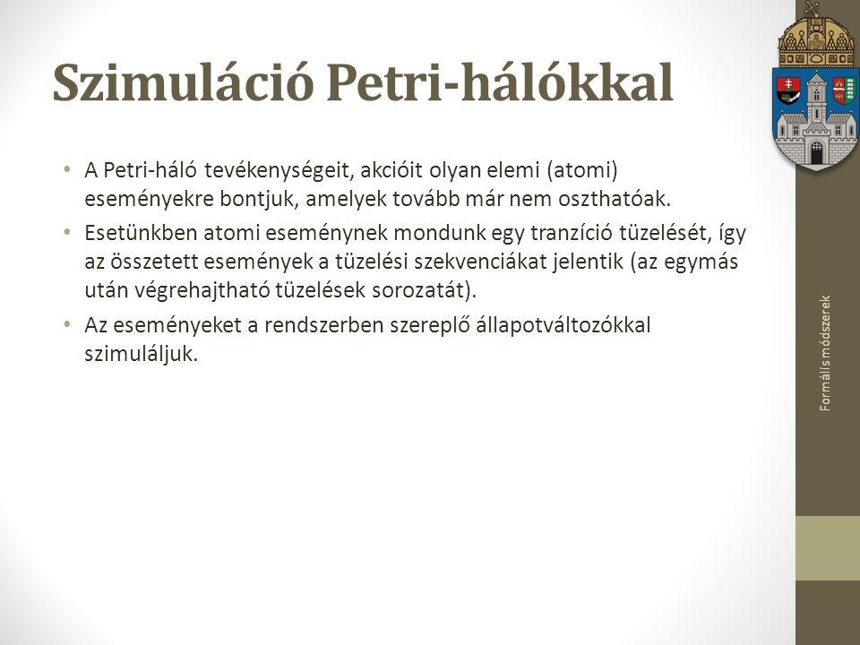 Szimuláció Petri-hálókkal