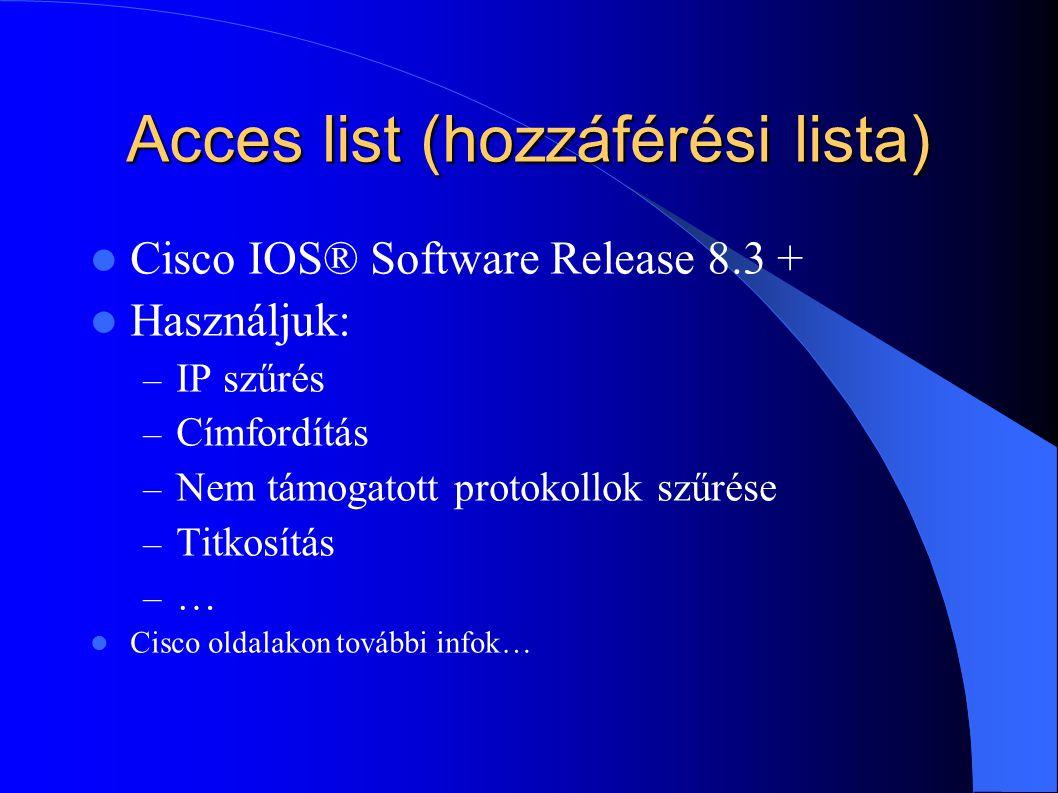 Acces list (hozzáférési lista)