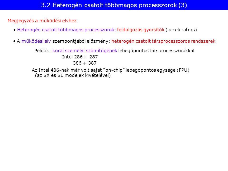 3.2 Heterogén csatolt többmagos processzorok (3)