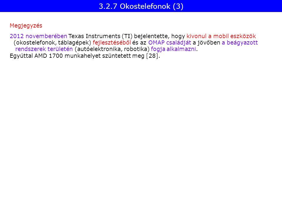 3.2.7 Okostelefonok (3) Megjegyzés