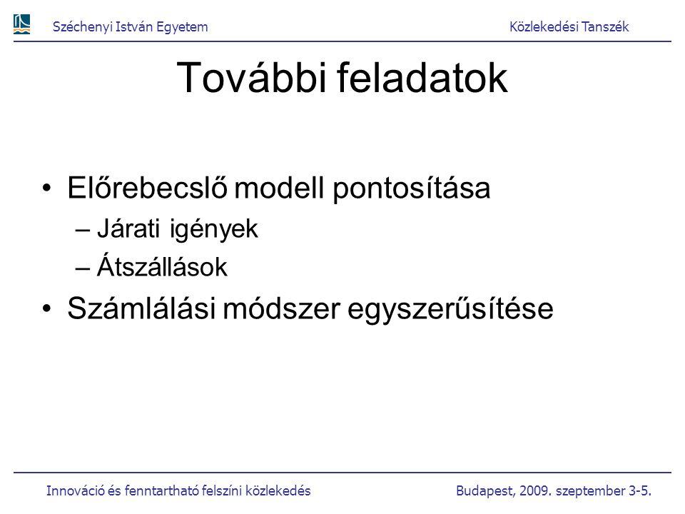 További feladatok Előrebecslő modell pontosítása