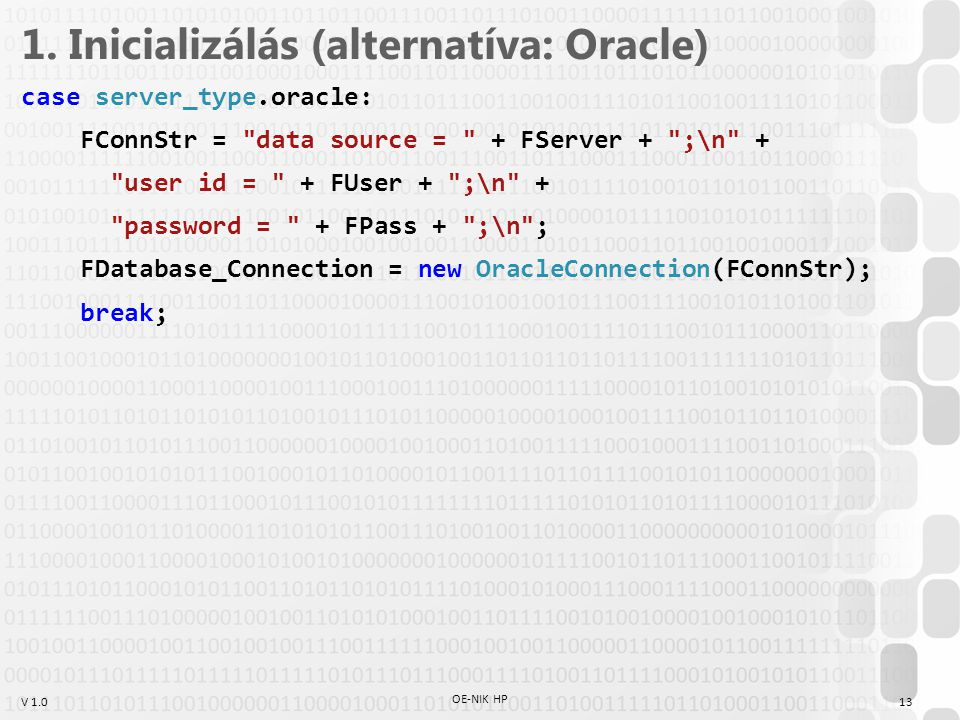 1. Inicializálás (alternatíva: Oracle)