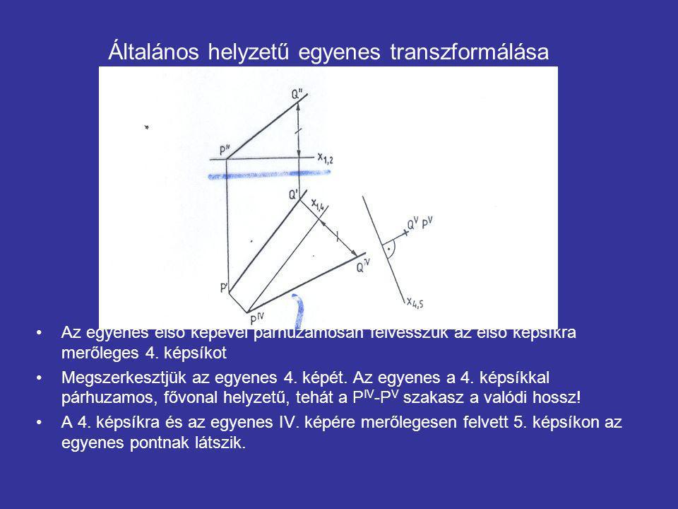 Általános helyzetű egyenes transzformálása