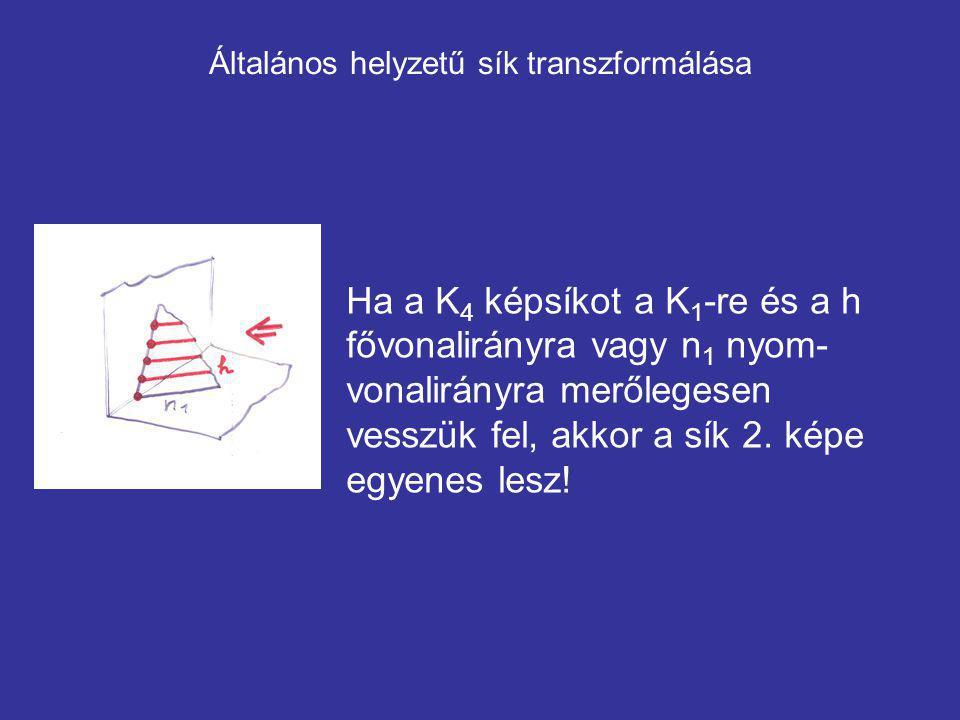 Általános helyzetű sík transzformálása