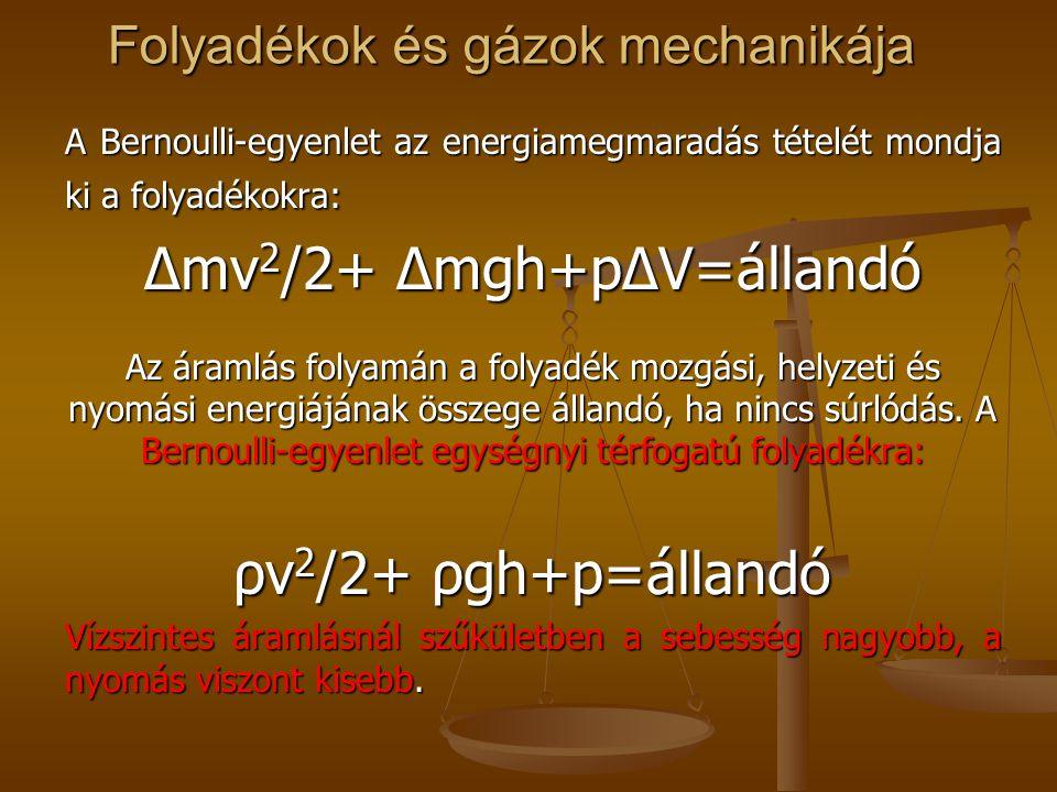Folyadékok és gázok mechanikája