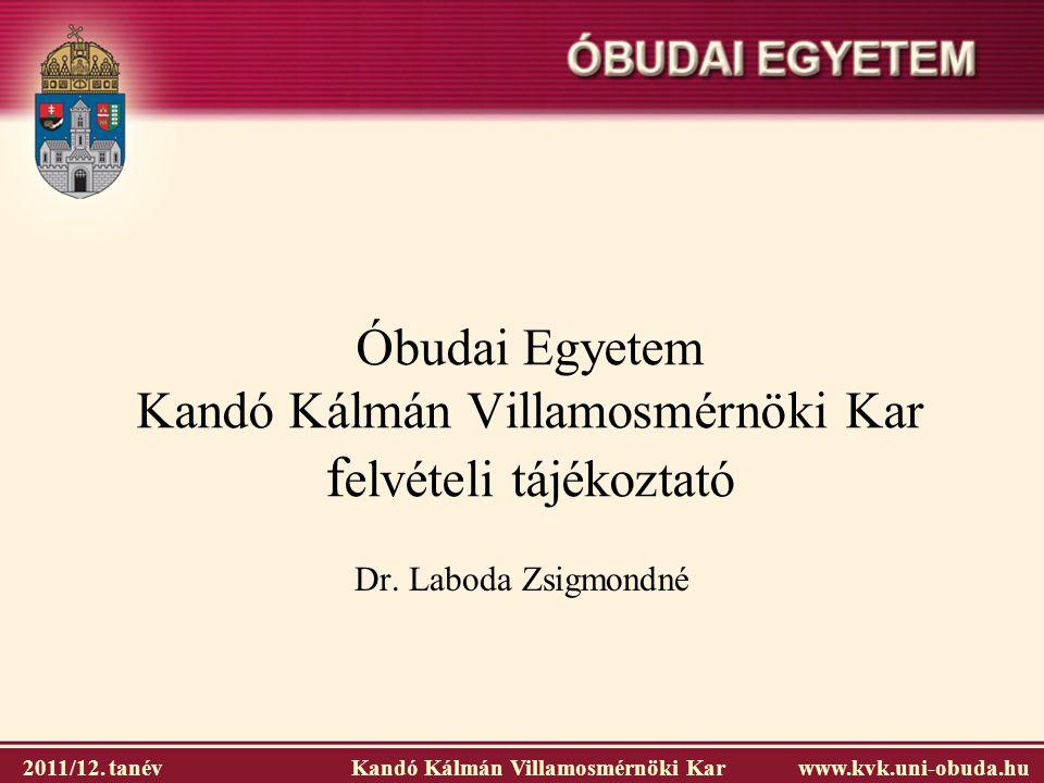 Óbudai Egyetem Kandó Kálmán Villamosmérnöki Kar felvételi tájékoztató